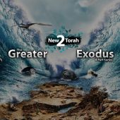 The Greater Exodus – 4 Part Series