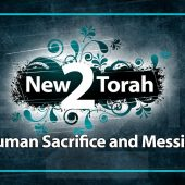 Human Sacrifice and Messiah