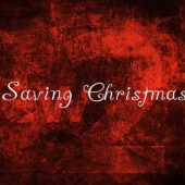 Saving Christmas – A Rebuttal For Kirk Cameron